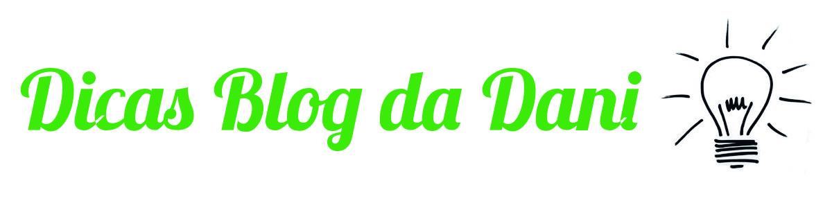 Dicas Blog da Dani